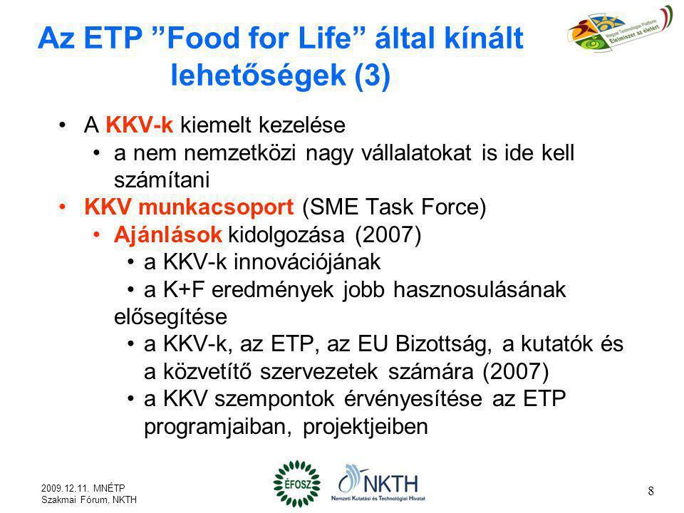 Az ETP Food for Life által kínált lehetőségek (3)