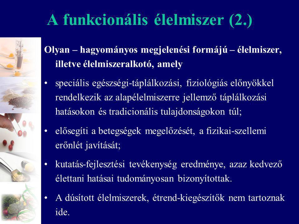 A funkcionális élelmiszer (2.)