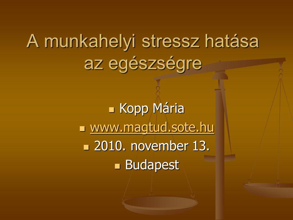A munkahelyi stressz hatása az egészségre
