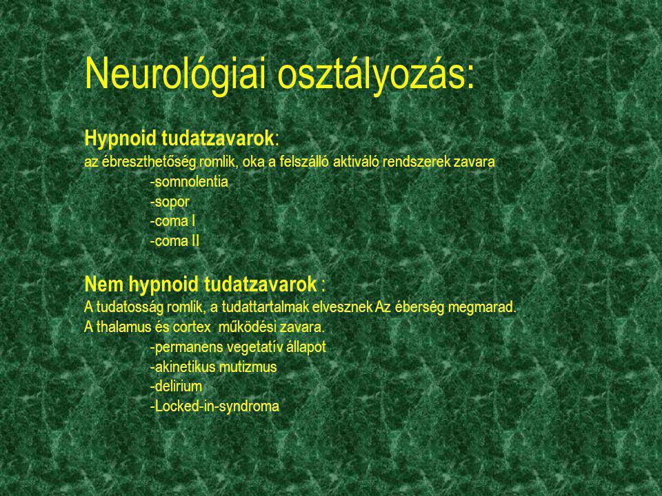 Neurológiai osztályozás: