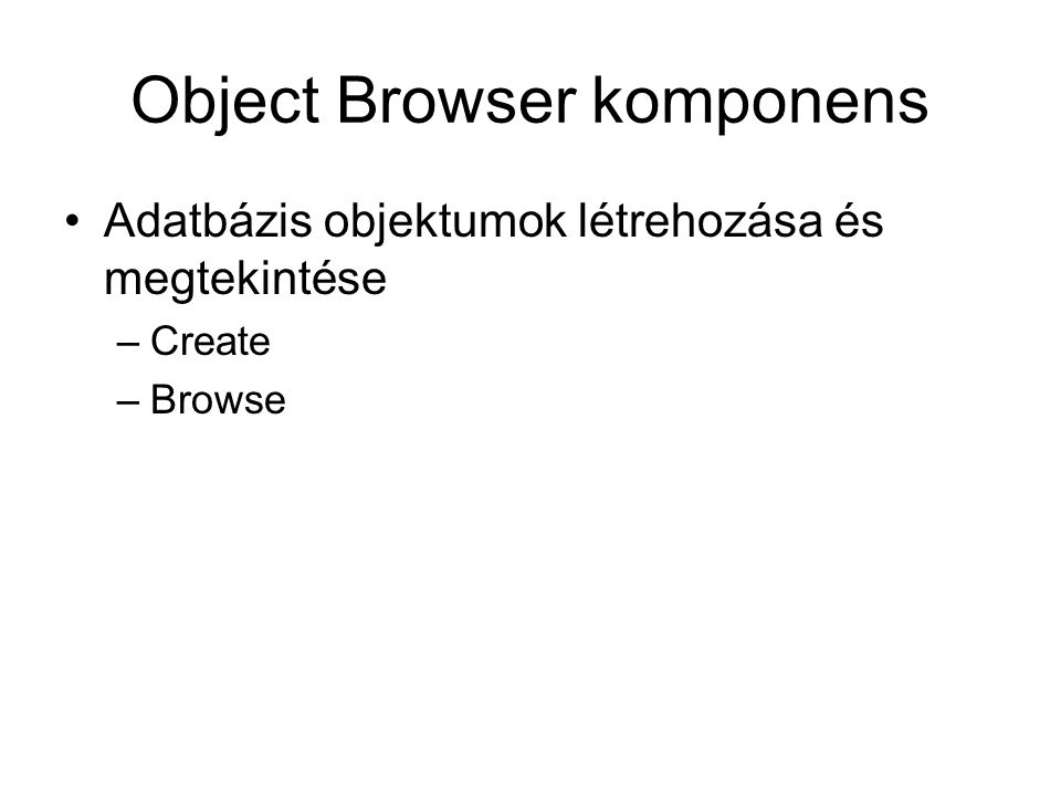 Object Browser komponens