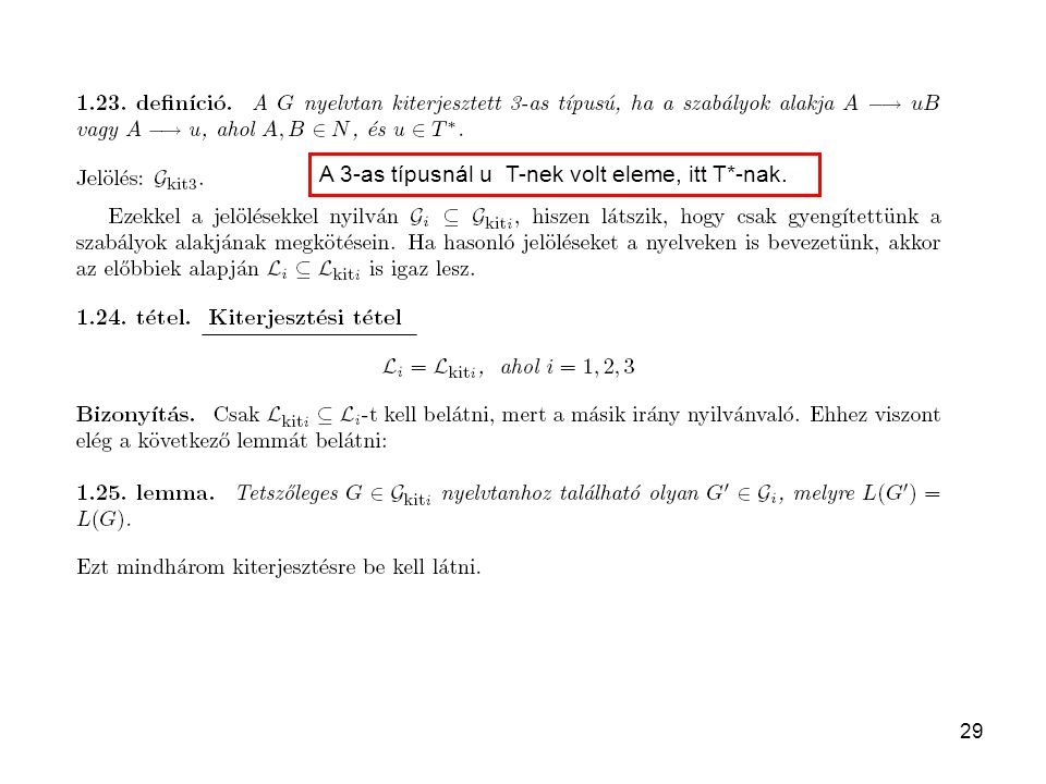 A 3-as típusnál u T-nek volt eleme, itt T*-nak.