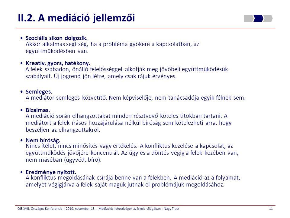 II.2. A mediáció jellemzői
