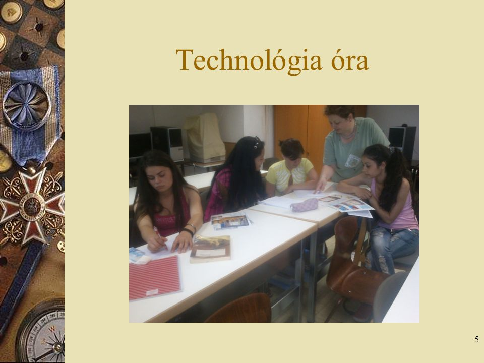 Technológia óra