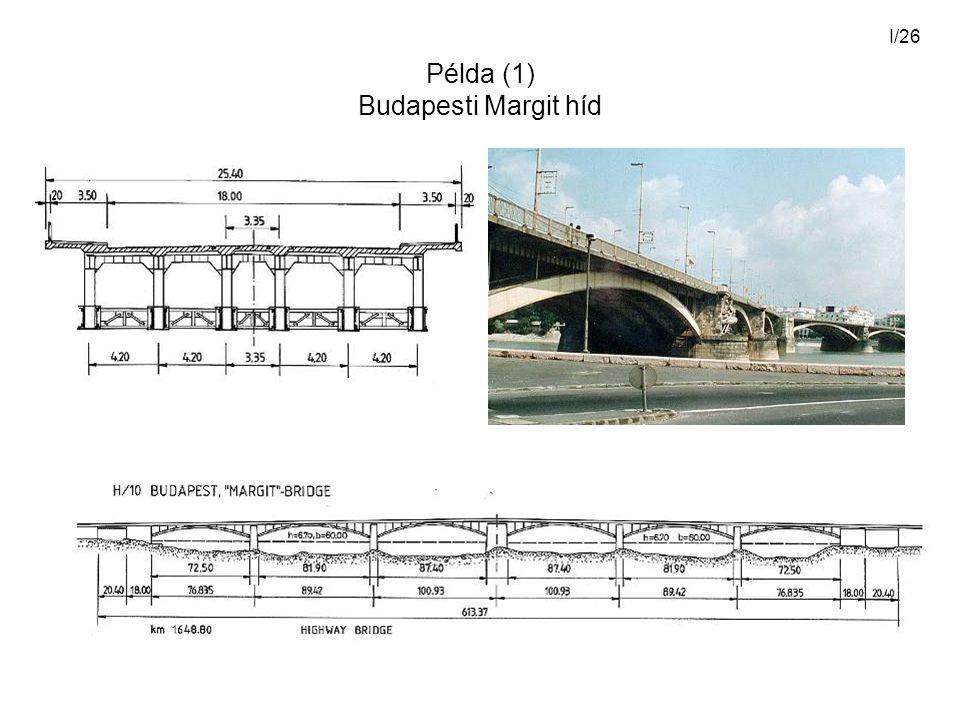 Példa (1) Budapesti Margit híd