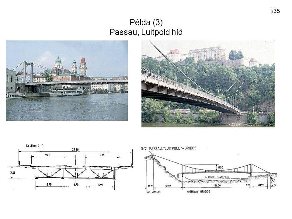 Példa (3) Passau, Luitpold híd