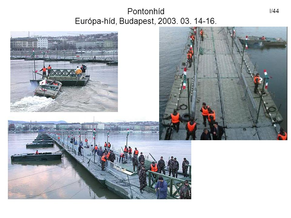 Pontonhíd Európa-híd, Budapest, 2003. 03. 14-16.