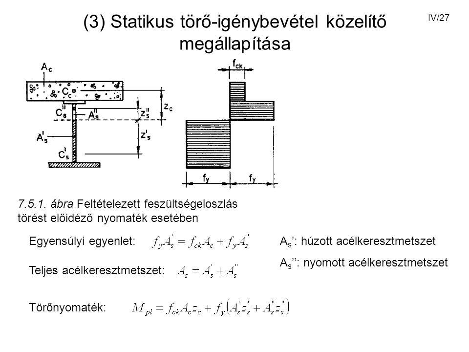 (3) Statikus törő-igénybevétel közelítő megállapítása