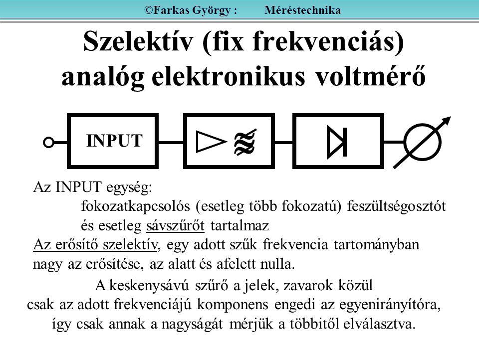Szelektív (fix frekvenciás) analóg elektronikus voltmérő
