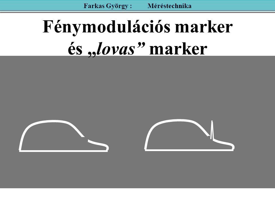 """Fénymodulációs marker és """"lovas marker"""