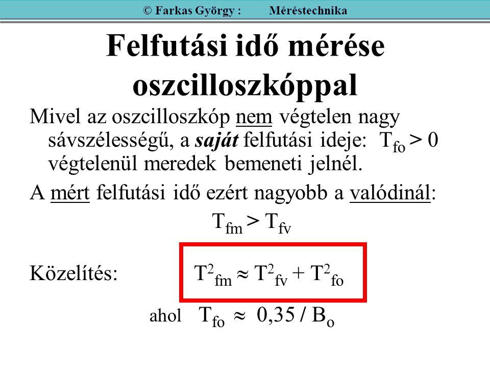 Felfutási idő mérése oszcilloszkóppal