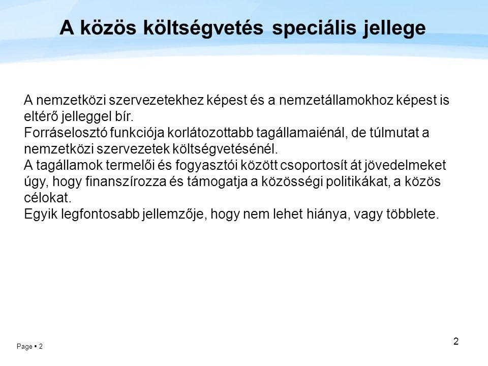 A közös költségvetés speciális jellege