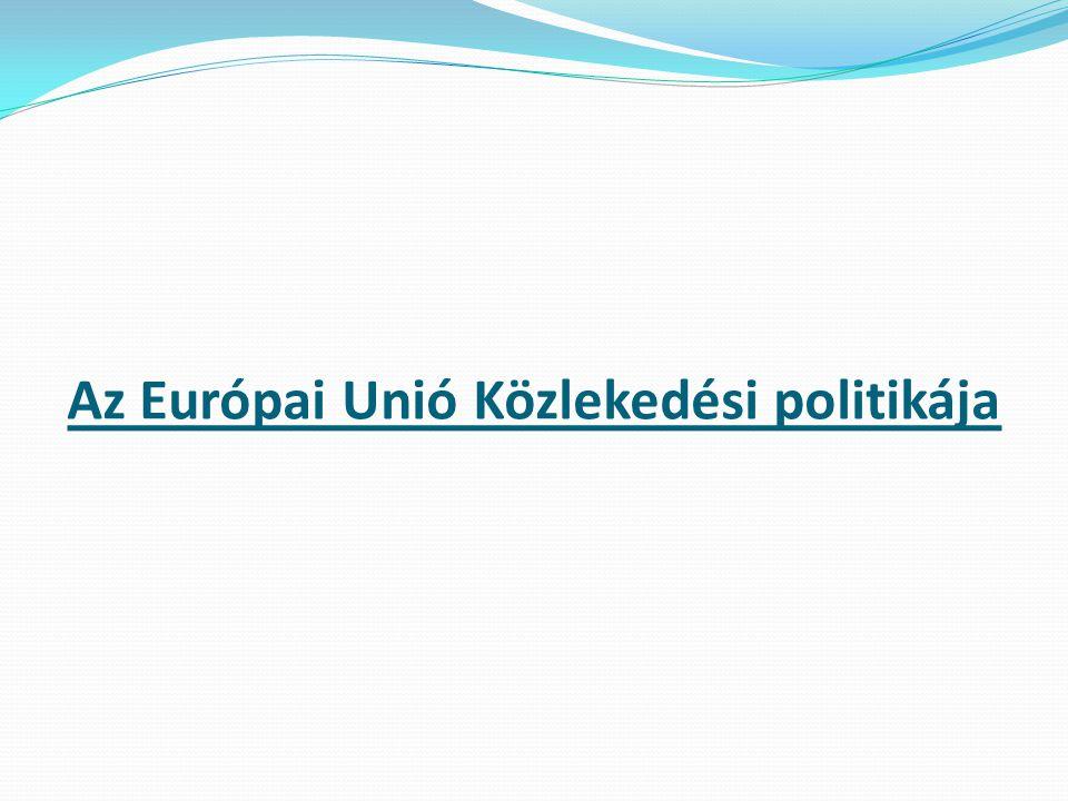 Az Európai Unió Közlekedési politikája