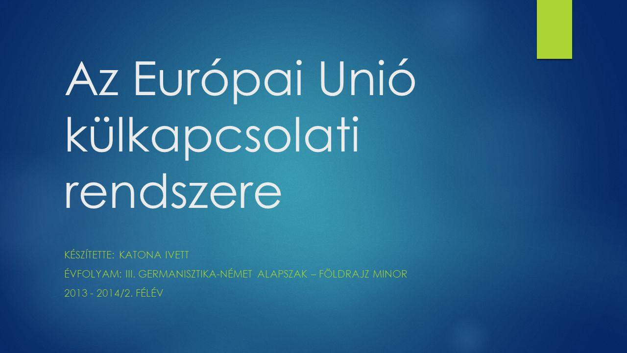 Az Európai Unió külkapcsolati rendszere