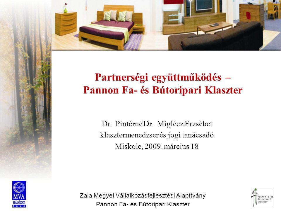 Partnerségi együttműködés – Pannon Fa- és Bútoripari Klaszter