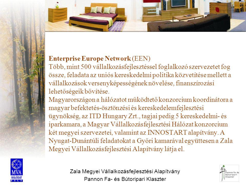 Enterprise Europe Network (EEN) Több, mint 500 vállalkozásfejlesztéssel foglalkozó szervezetet fog össze, feladata az uniós kereskedelmi politika közvetítése mellett a vállalkozások versenyképességének növelése, finanszírozási lehetőségeik bővítése. Magyarországon a hálózatot működtető konzorcium koordinátora a magyar befektetés-ösztönzési és kereskedelemfejlesztési ügynökség, az ITD Hungary Zrt., tagjai pedig 5 kereskedelmi- és iparkamara, a Magyar Vállalkozásfejlesztési Hálózat konzorcium két megyei szervezetei, valamint az INNOSTART alapítvány. A Nyugat-Dunántúli feladatokat a Győri kamarával együttesen a Zala Megyei Vállalkozásfejlesztési Alapítvány látja el.