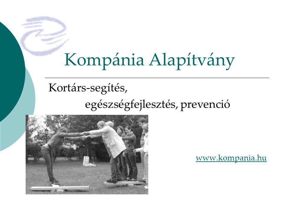 Kortárs-segítés, egészségfejlesztés, prevenció www.kompania.hu