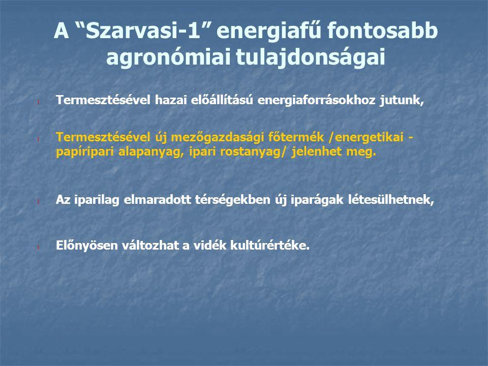 A Szarvasi-1 energiafű fontosabb agronómiai tulajdonságai