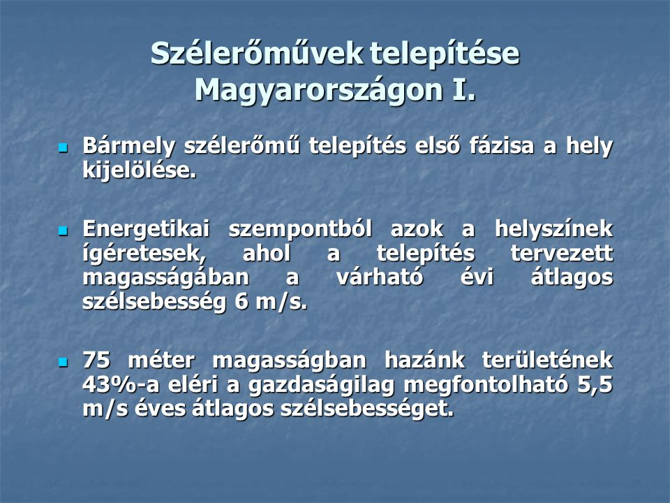 Szélerőművek telepítése Magyarországon I.