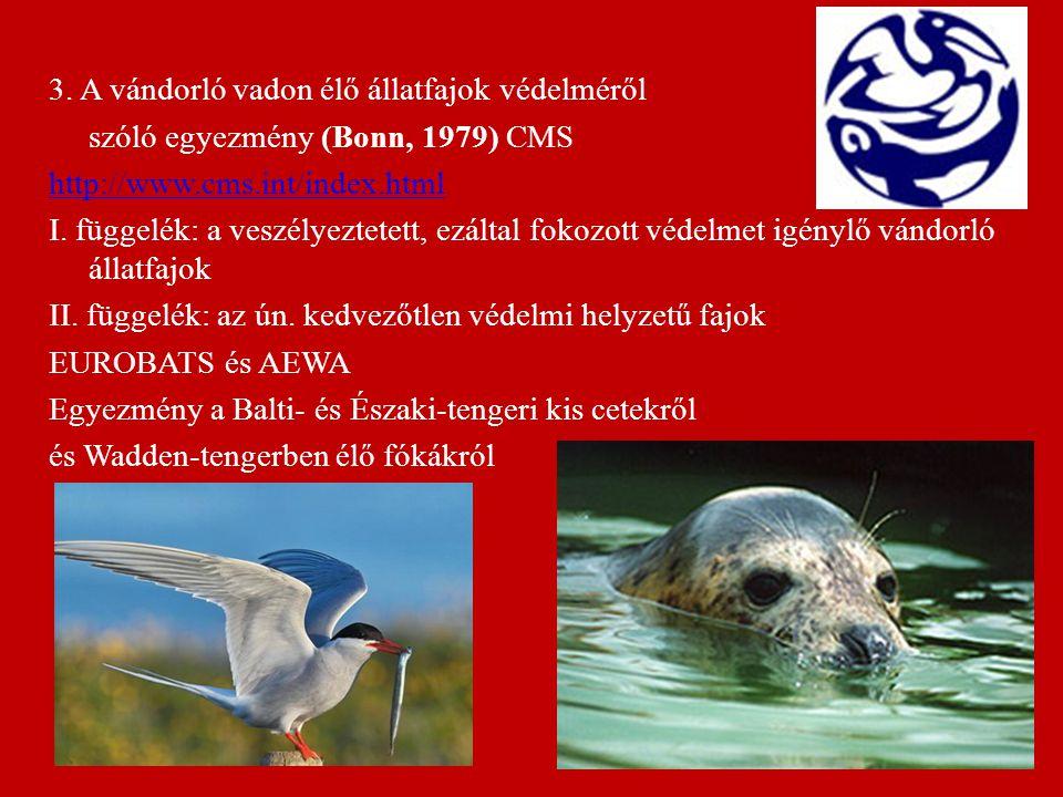 3. A vándorló vadon élő állatfajok védelméről