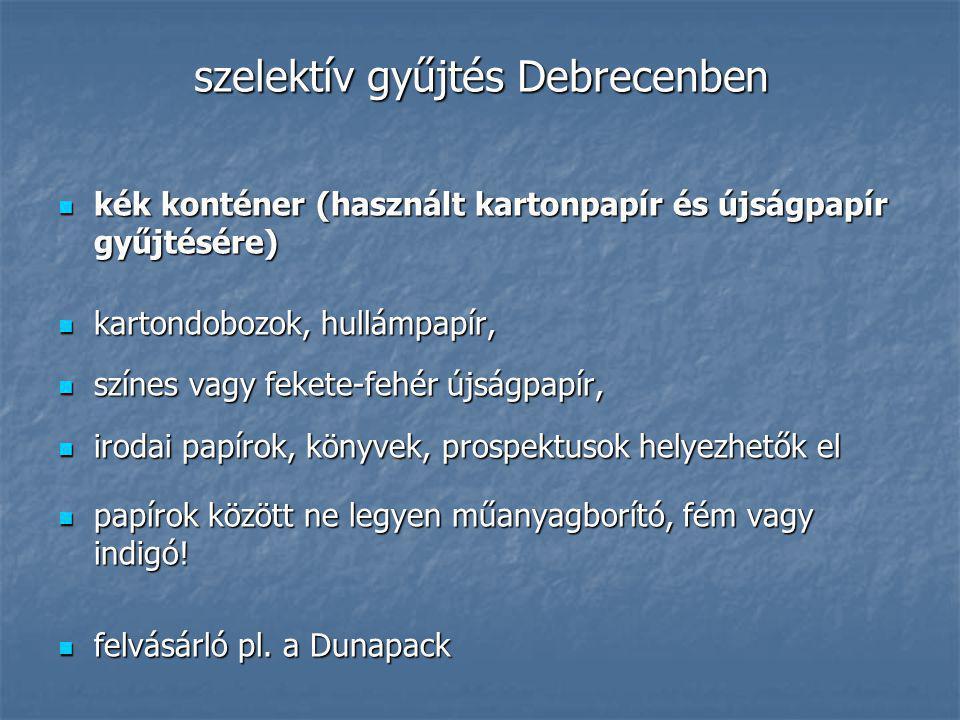 szelektív gyűjtés Debrecenben