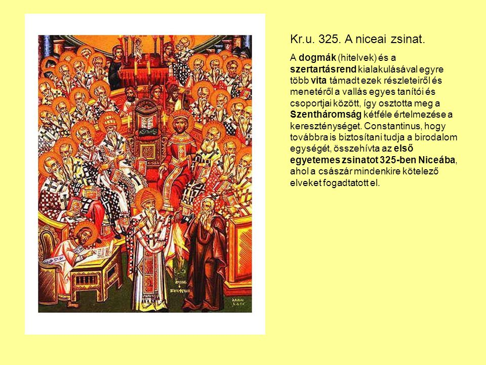 Kr.u. 325. A niceai zsinat.