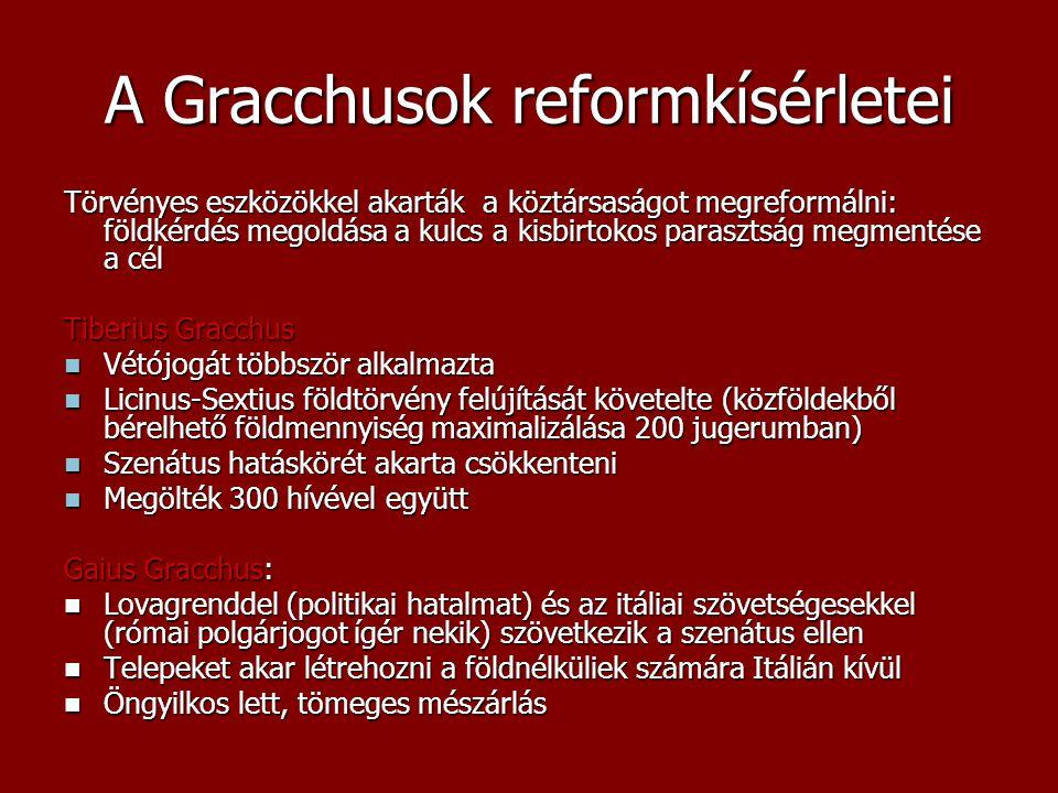 A Gracchusok reformkísérletei
