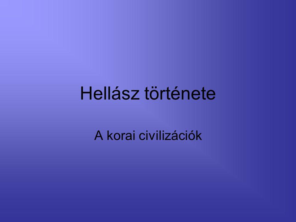 Hellász története A korai civilizációk