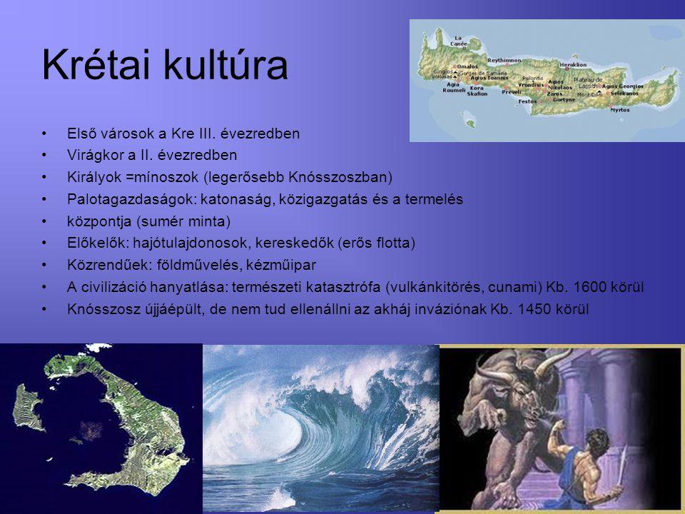 Krétai kultúra Első városok a Kre III. évezredben