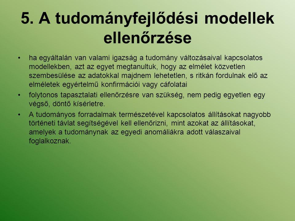 5. A tudományfejlődési modellek ellenőrzése