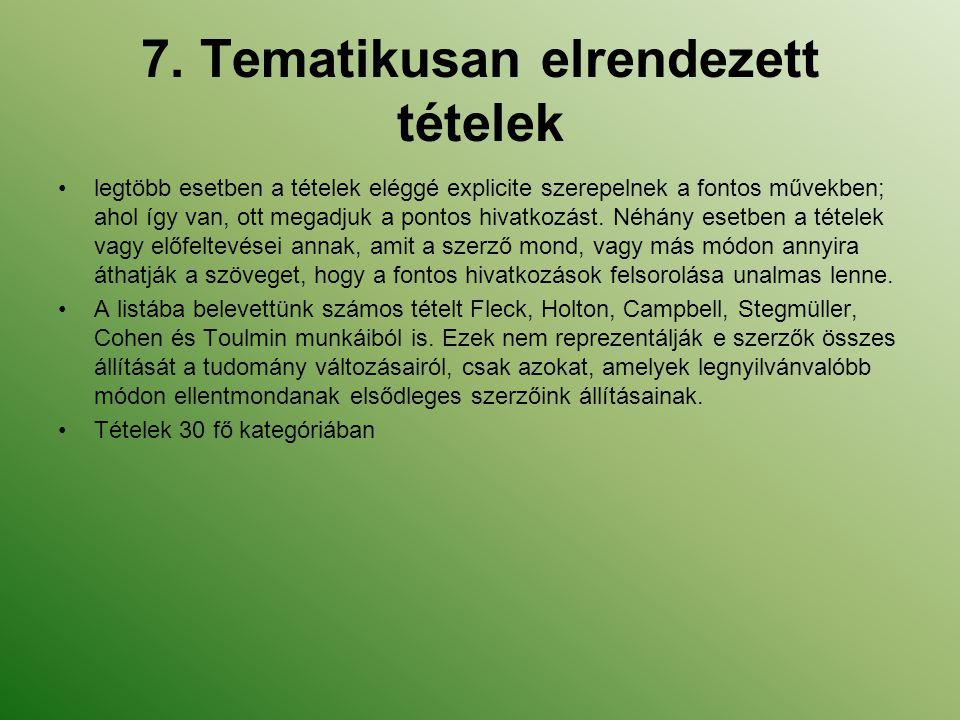 7. Tematikusan elrendezett tételek