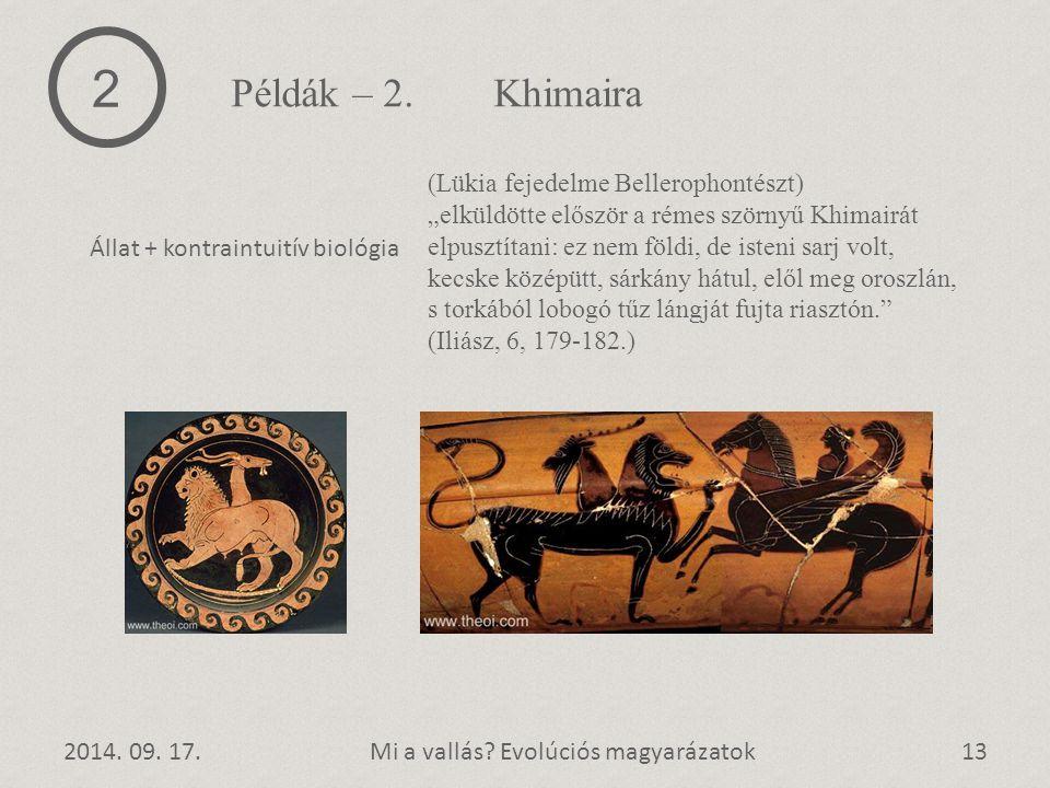2 Példák – 2. Khimaira (Lükia fejedelme Bellerophontészt)