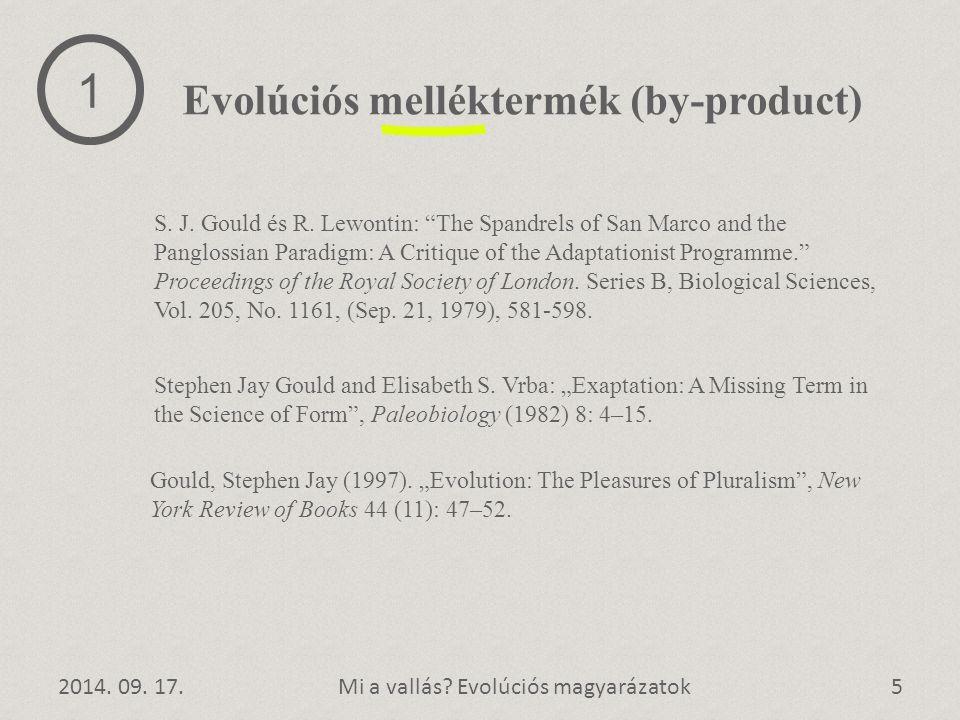 1 Evolúciós melléktermék (by-product)