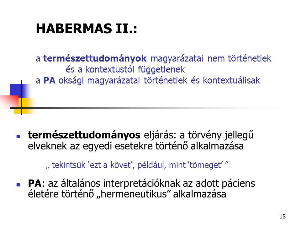 HABERMAS II. : a természettudományok magyarázatai nem történetiek