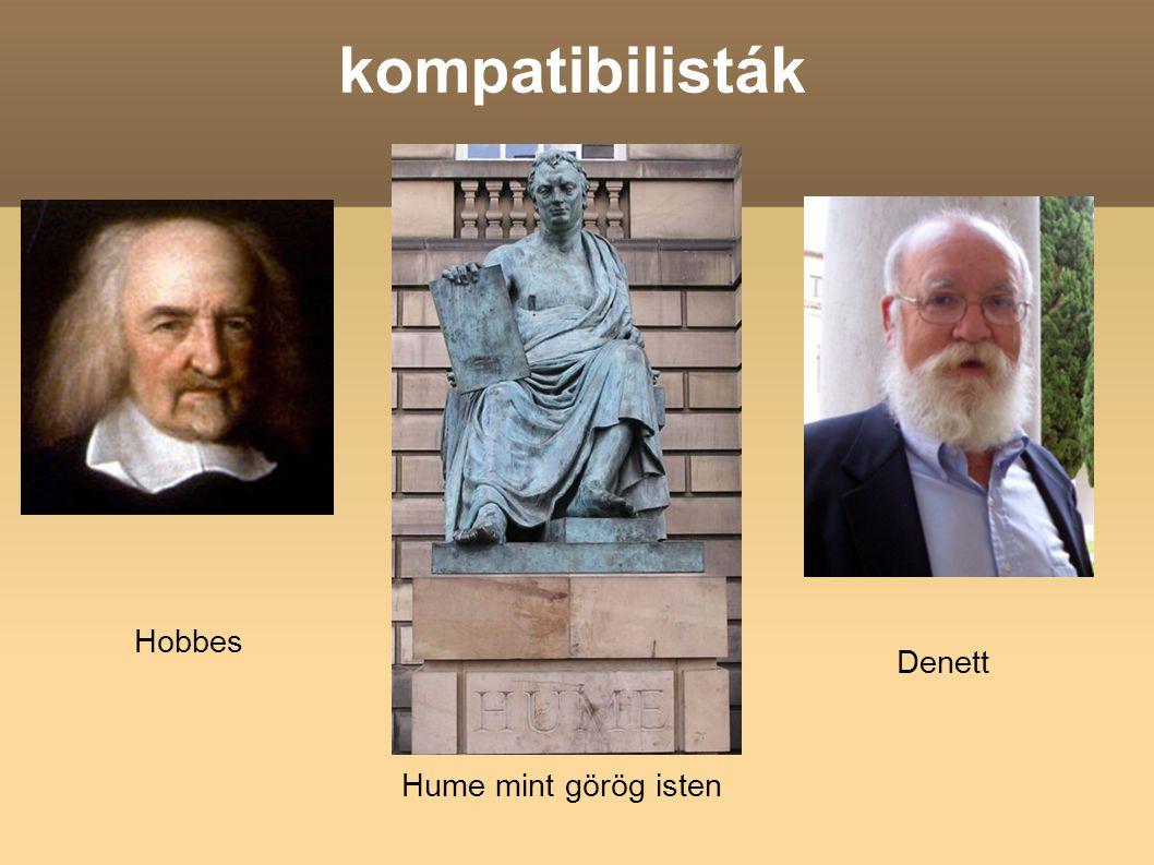 kompatibilisták Hobbes Denett Hume mint görög isten
