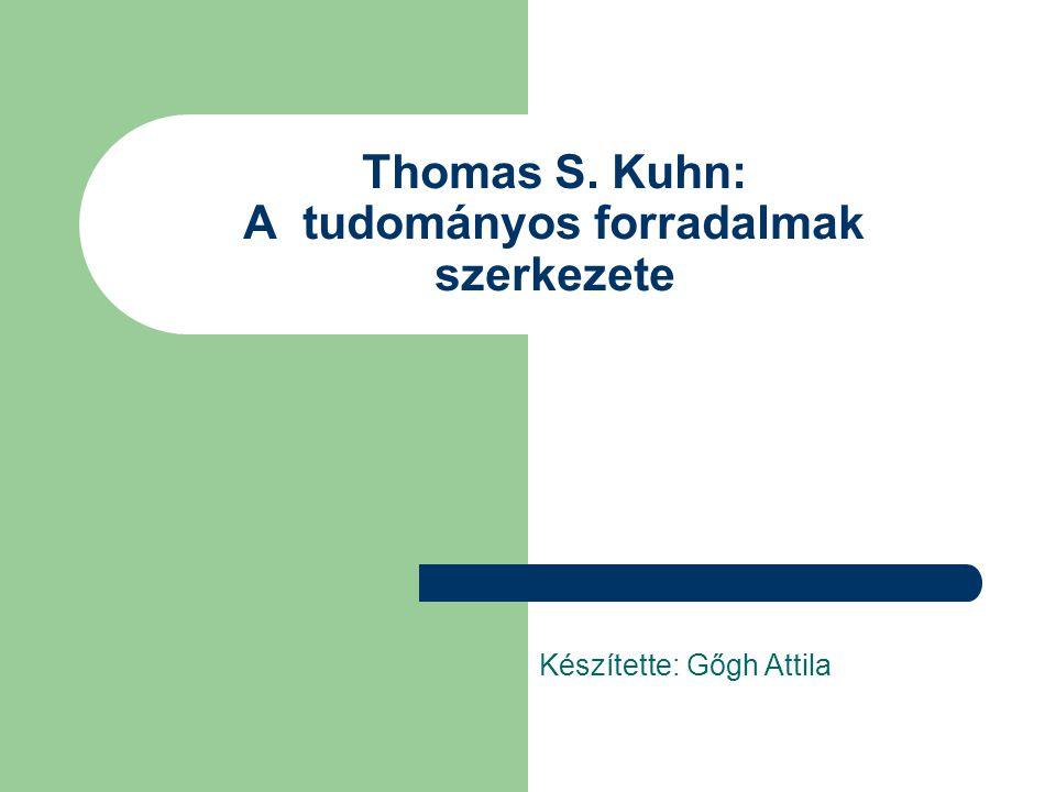 Thomas S. Kuhn: A tudományos forradalmak szerkezete