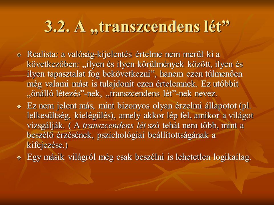 """3.2. A """"transzcendens lét"""
