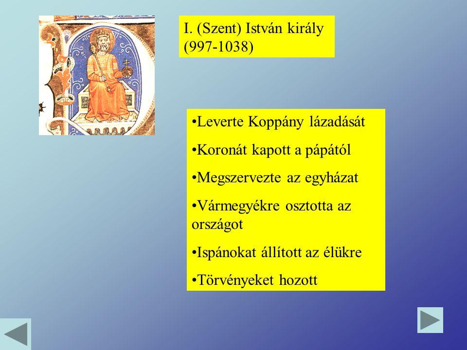 I. (Szent) István király (997-1038)