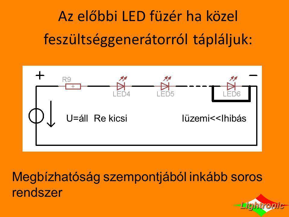 Az előbbi LED füzér ha közel feszültséggenerátorról tápláljuk: