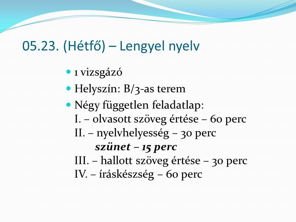 05.23. (Hétfő) – Lengyel nyelv