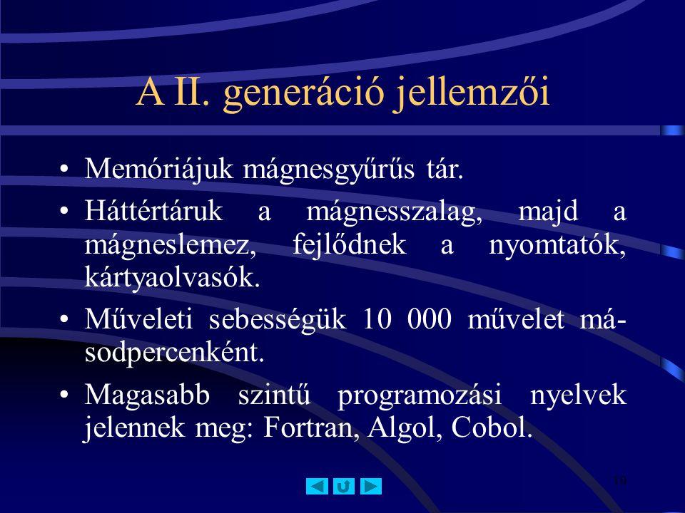 A II. generáció jellemzői
