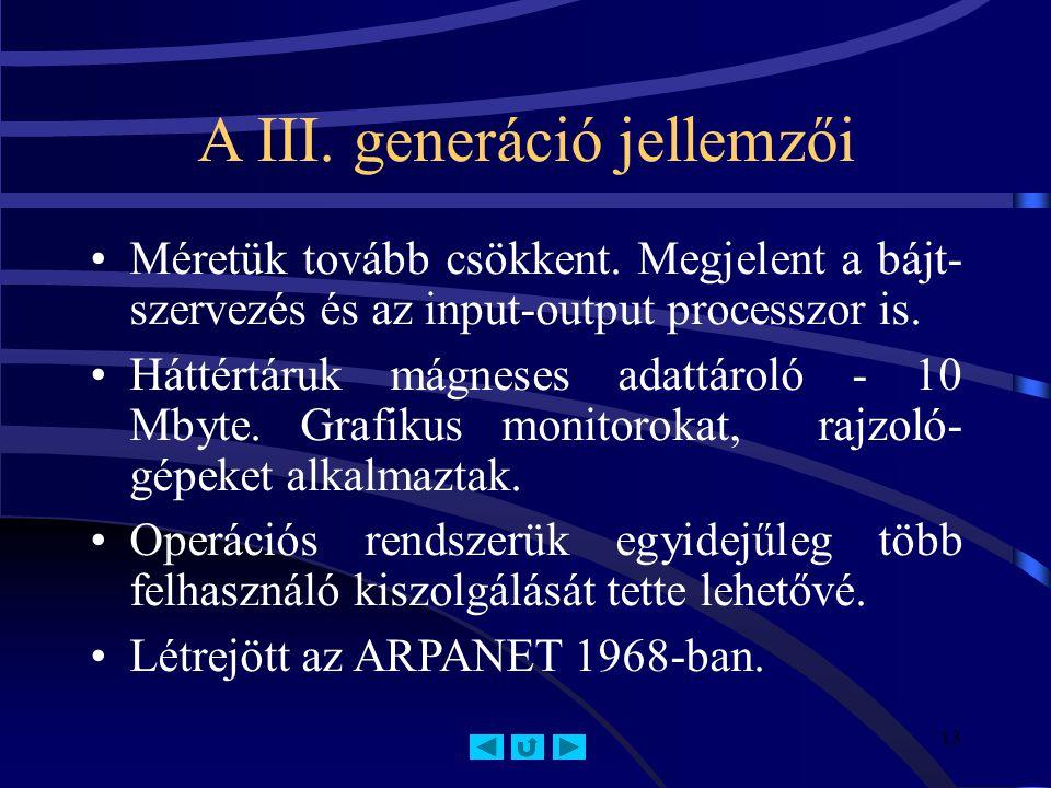 A III. generáció jellemzői