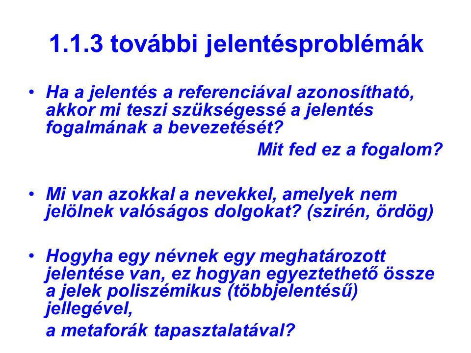 1.1.3 további jelentésproblémák