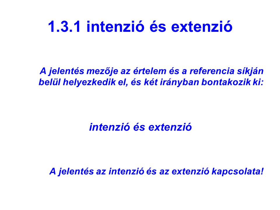 1.3.1 intenzió és extenzió intenzió és extenzió