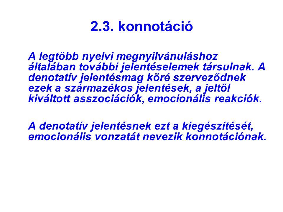 2.3. konnotáció