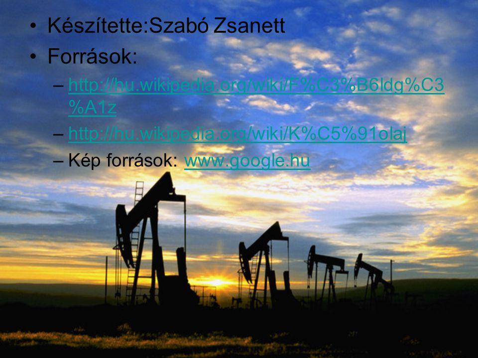 Készítette:Szabó Zsanett Források: