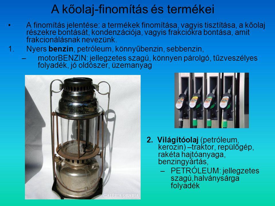A kőolaj-finomítás és termékei