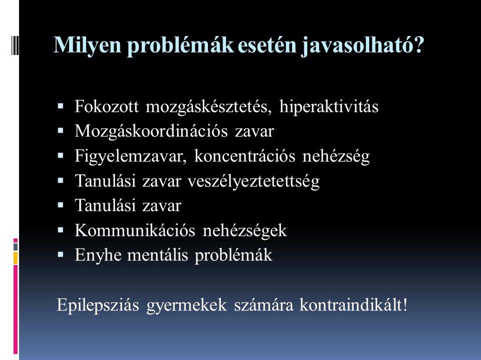 Milyen problémák esetén javasolható