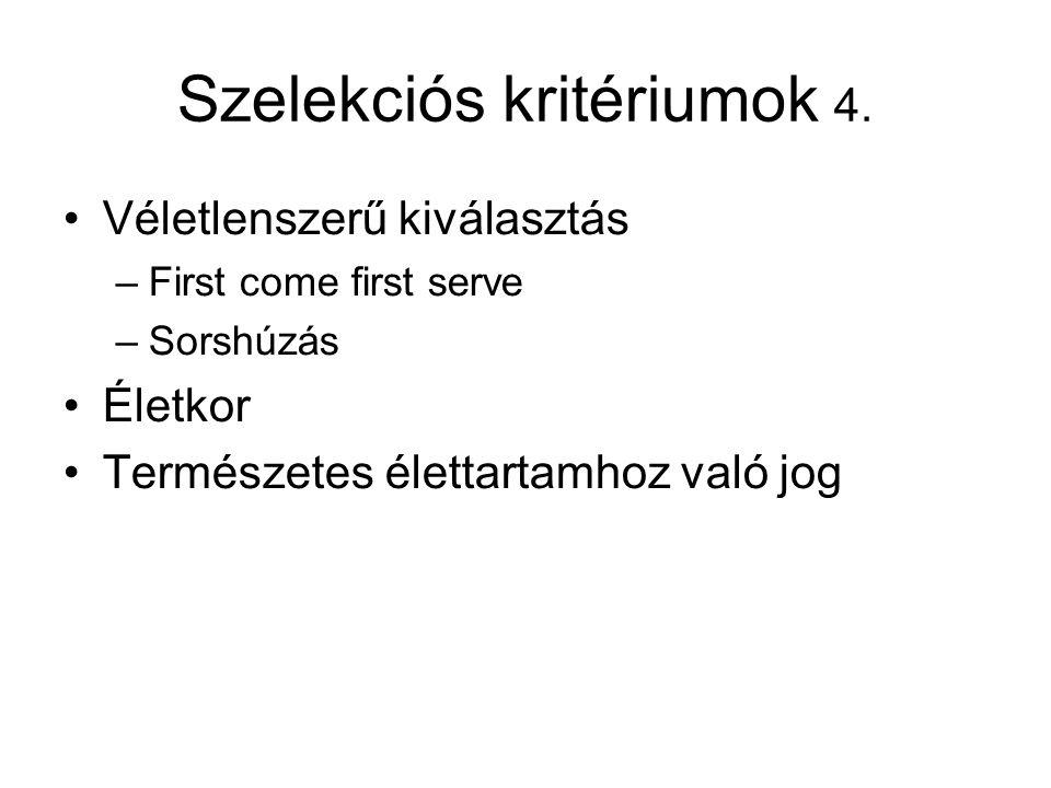 Szelekciós kritériumok 4.