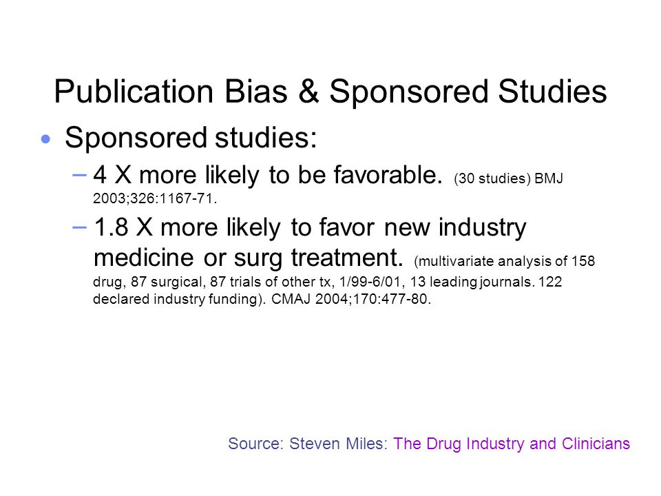 Publication Bias & Sponsored Studies
